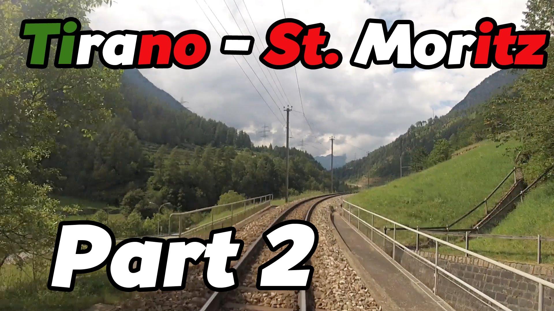 Cabride RhB Tirano – St. Moritz PART 2 [HD]