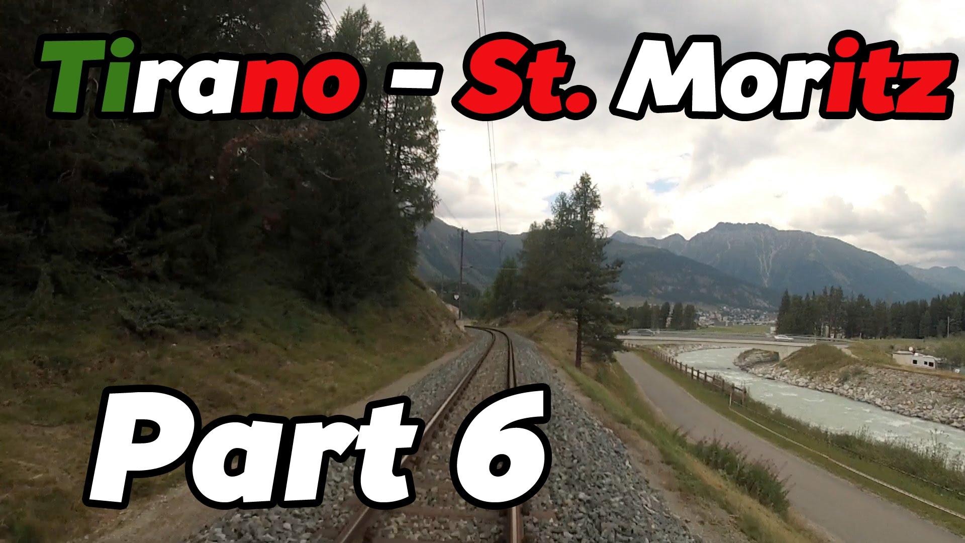 Cabride RhB Tirano – St. Moritz PART 6 [HD]