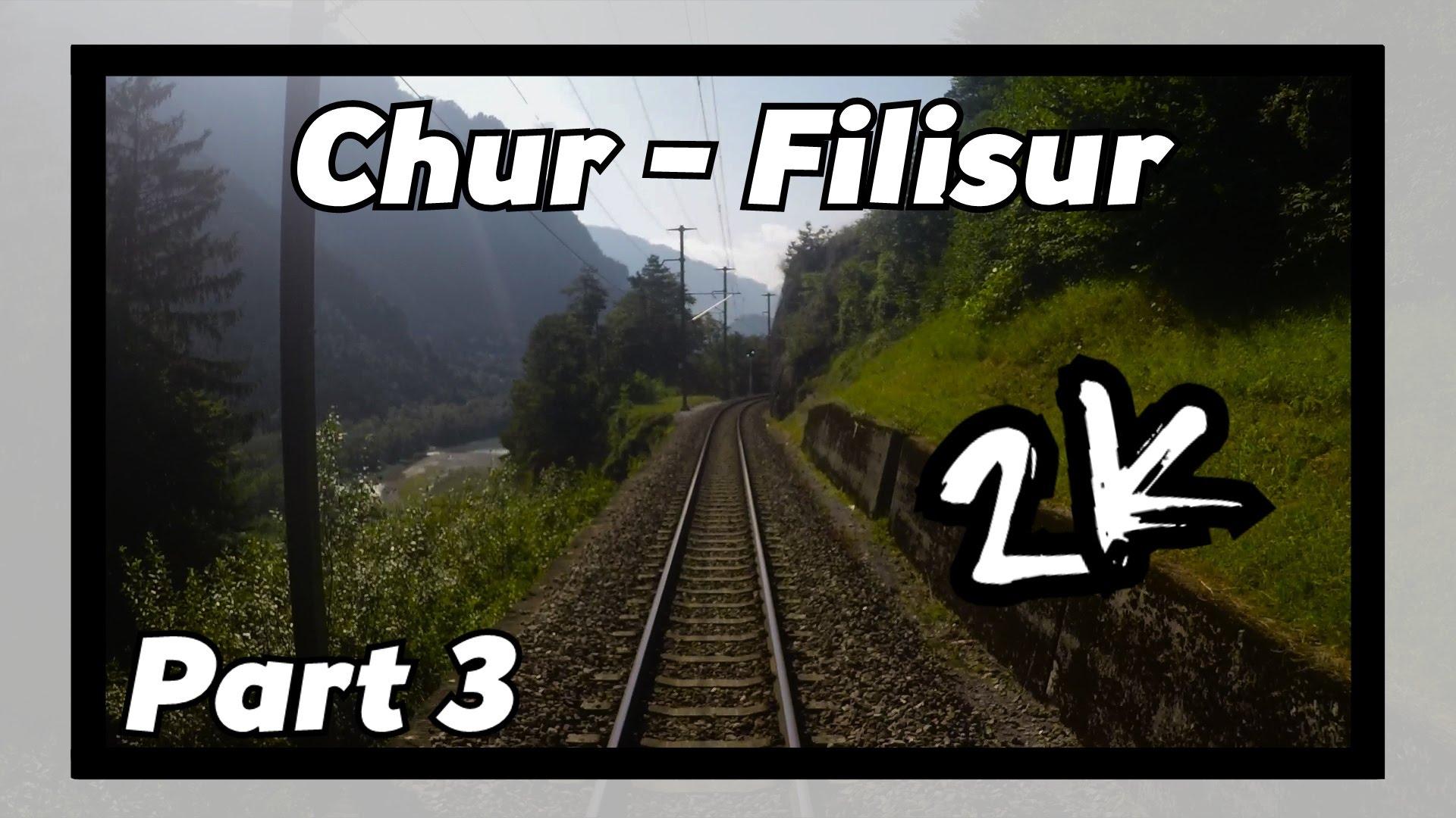 Cab ride RhB Chur – Filisur 3/8! [ALBULABAHN