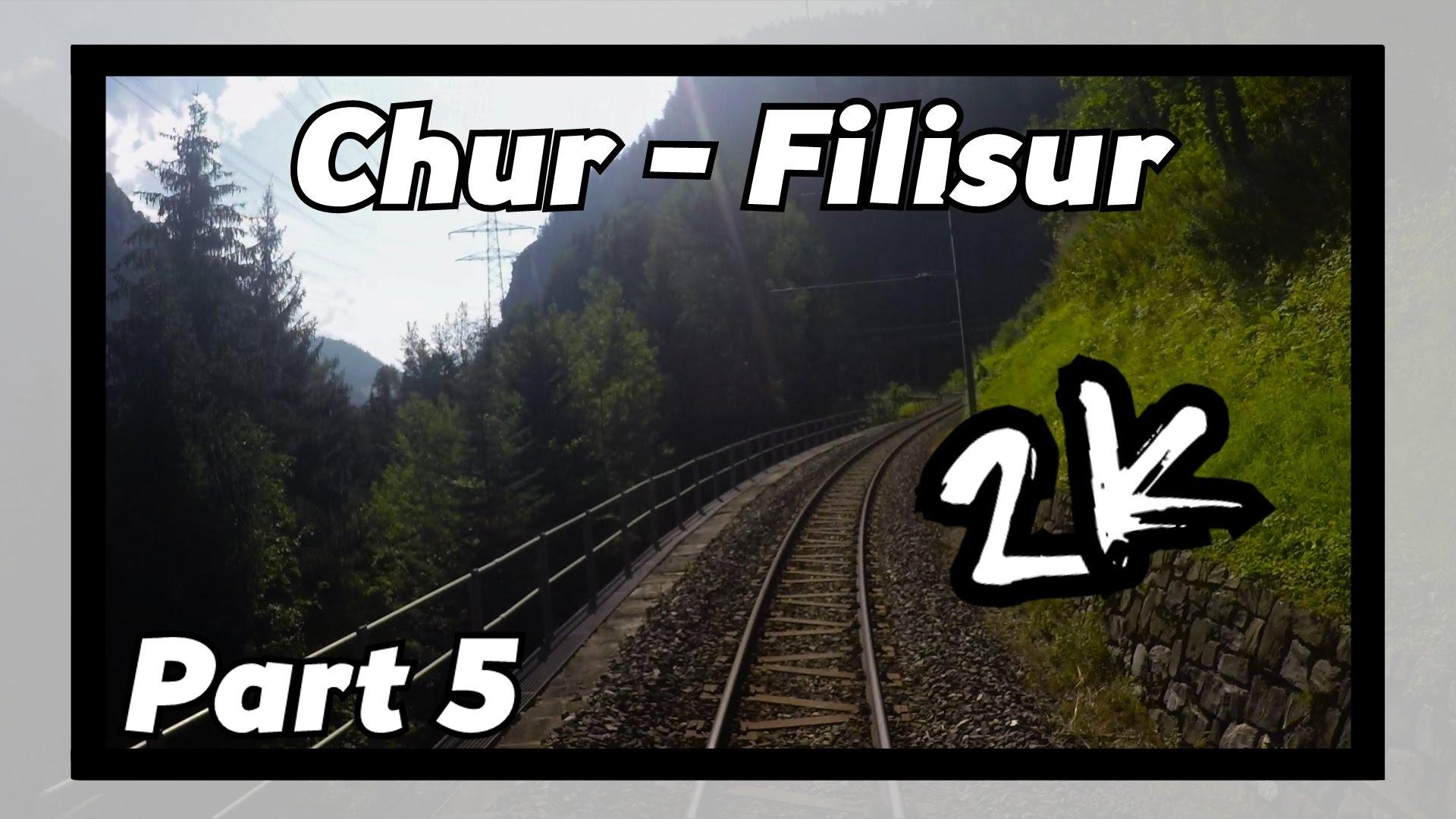 Cab ride RhB Chur – Filisur 5/8! [ALBULABAHN]