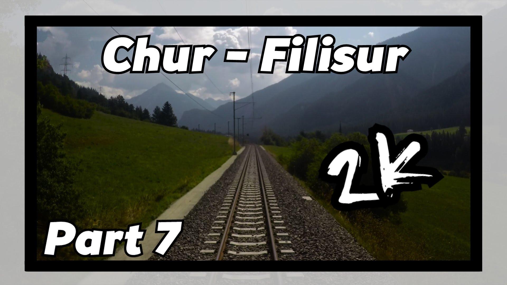Cab ride RhB Chur – Filisur 7/8! [ALBULABAHN]