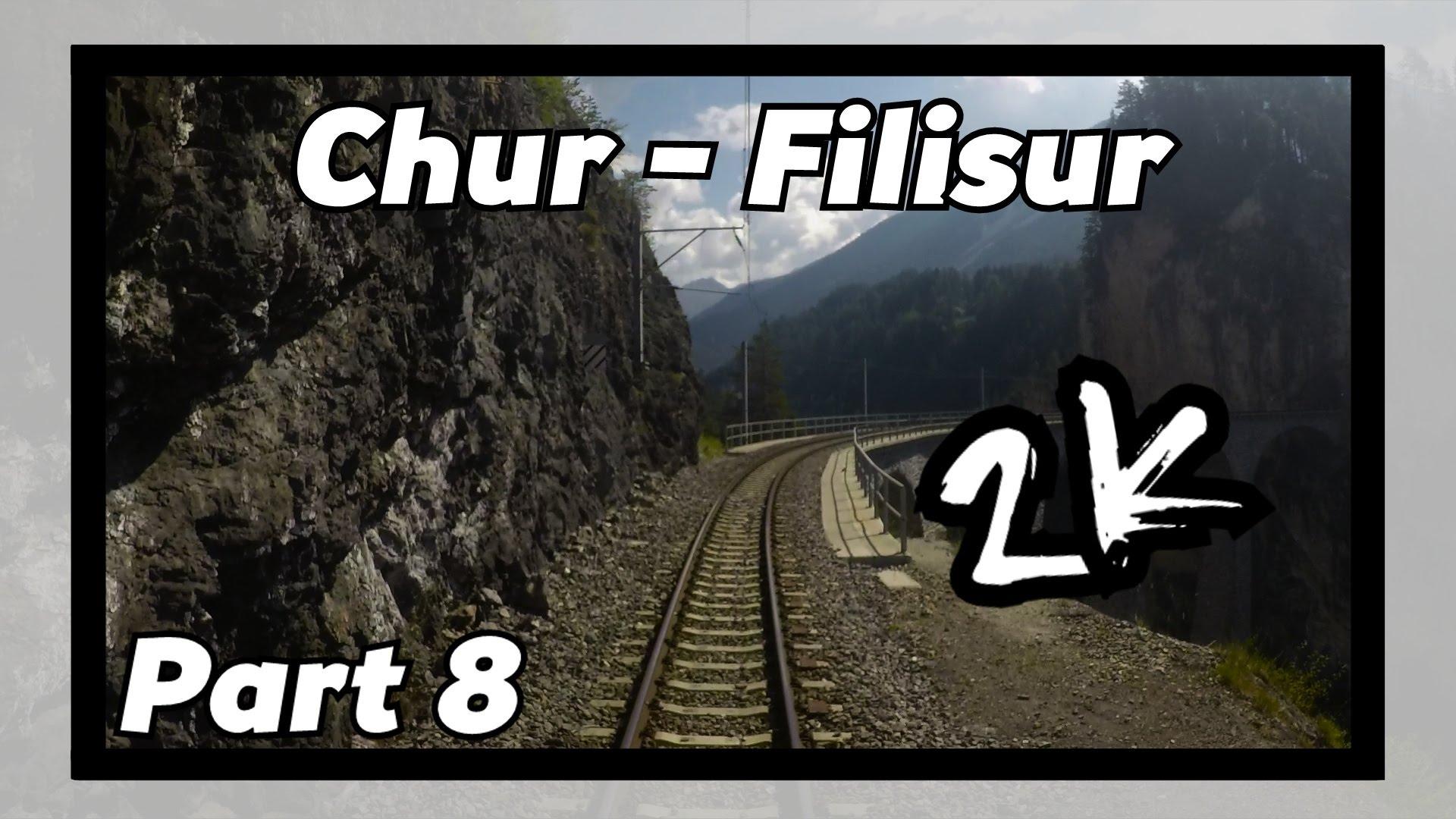 Cab ride RhB Chur – Filisur 8/8! [ALBULABAHN]