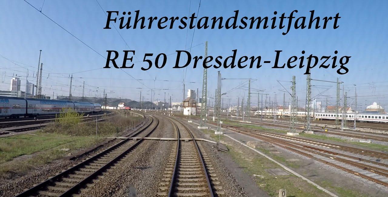 Führerstandsmitfahrt RE50 Dresden-Leipzig