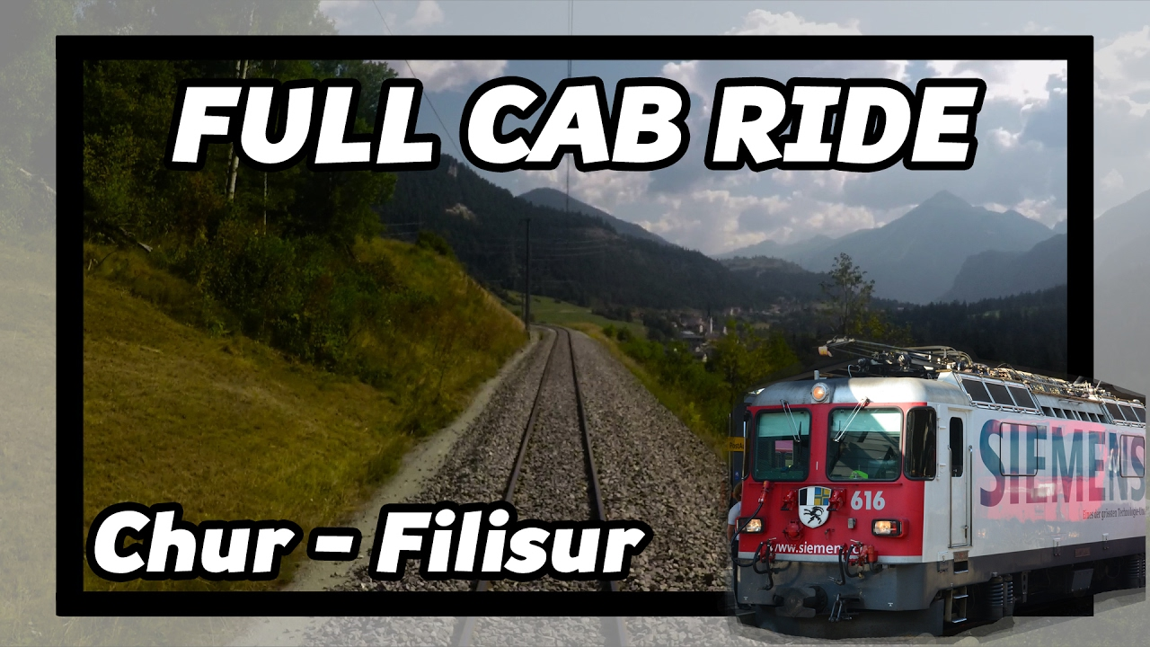 FULL CAB RIDE RhB Chur – Filisur
