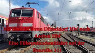 Führerstandsmitfahrt auf dem RE4 ( 1/4 ) ( Düsseldorf – Aachen )