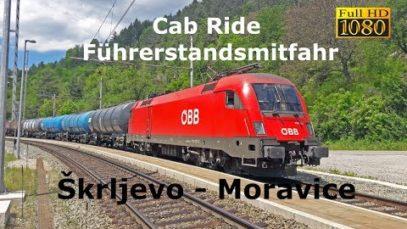 Cab Ride [Führerstandsmitfahr] Škrljevo – Moravice
