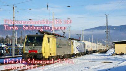 4k Führerstandsmitfahrt Tauernbahn im Winter. Teil II Mallnitz-Schwarzach