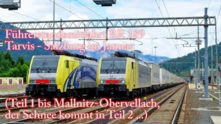 4k Führerstandsmitfahrt Tauernbahn im Winter. Teil I Tarvis-Mallnitz