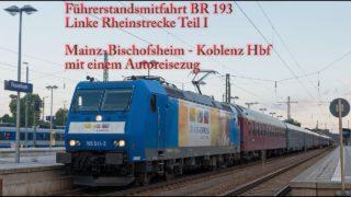4k Führerstandsmitfahrt Linke Rheinstrecke Mainz – Koblenz (Teil I)