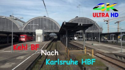 【4K】 Führerstandsmitfahrt Kehl BF nach Karlsruhe HBF , über Baden-Baden , Rastatt , Ettlingen