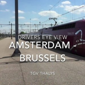 TGV Thalys Drivers Eye View Amsterdam - Brussels 2018