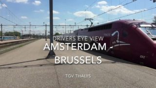 TGV Thalys Drivers Eye View Amsterdam – Brussels 2018