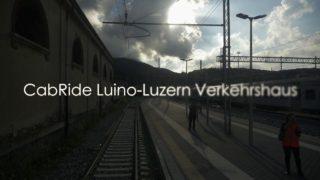 CabRide Luino – Luzern Verkehrshaus Re 4/4 – Gotthard Bahn