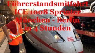 ührerstandsmitfahrt München Berlin ICE 3 Sprinter 4h *HD*