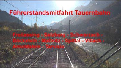 4K Führerstandsmitfahrt Tauernbahn Salzburg – Tarvisio Boscoverde BR 185