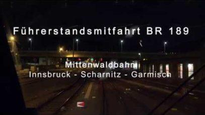 4k Winterliche Führerstandsmitfahrt – Mittenwaldbahn bei Nacht BR 189