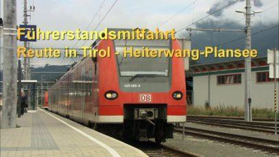 Führerstandsmitfahrt Reutte in Tirol – Heiterwang-Plansee