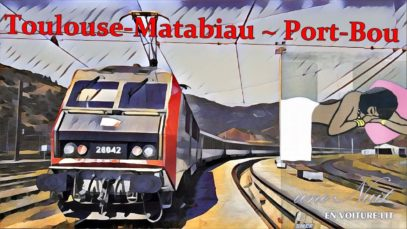 [Cab Ride] Toulouse-Matabiau ~ Port-Bou