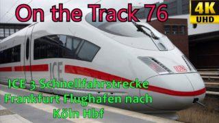 ICE 3 Franfurt Köln, 4k