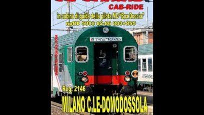 """Milano Centrale-Domodossola, Reg.2145 in cabina di guida della pilota MD """"box Doccia"""""""