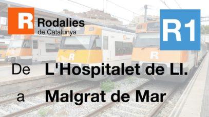 Cab Ride ES L'Hospitalet de Llobregat – Malgrat de Mar (Línea R1 Rodalies de Catalunya)
