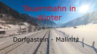 Cab Ride | Führerstandsmitfahrt Tauernbahn (WINTER) Dorfgastein – Mallnitz Br185