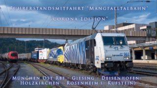 """4k Führerstandsmitfahrt Mangfalltalbahn München-Holzkirchen-Rosenheim (-Kufstein) """"Corona Edition"""""""