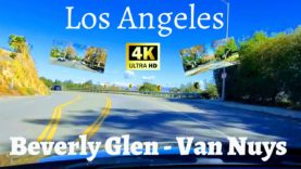 Los Angeles Driving Tour 4K Beverly Glen Blvd – Van Nuys Blvd