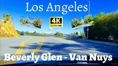 Los Angeles Driving Tour 4K Beverly Glen Blvd – Van Nuys Blvd